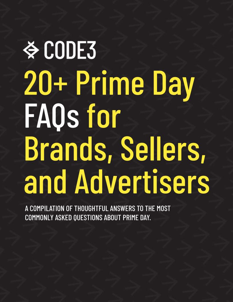 Code3_ 20+ Prime Day FAQs for Brands, Sellers, and Advertisers
